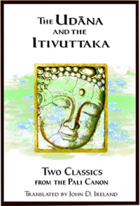 The Udāna and the Itivuttaka